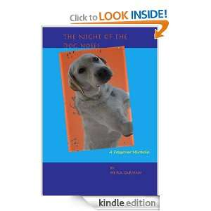 The Night of the Dog Noses A Passover Miracle Meira Garvian