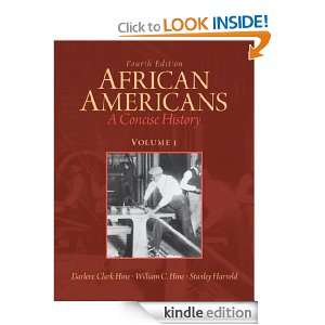 African Americans, A Concise History Volume 1 (4th Edition): Darlene