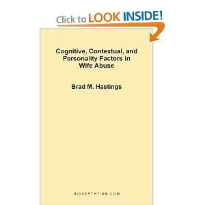 Cognitive, Contextual, and Personality Factors in Wife