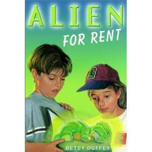 Alien for Rent (9780613284004) Betsy Duffey, Abby Carter Books
