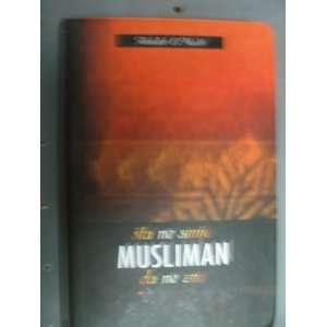 Sta Ne Smije Musliman Da Ne Zna Abdullah El Muslih Books