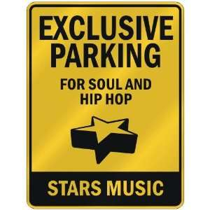 FOR SOUL AND HIP HOP STARS  PARKING SIGN MUSIC
