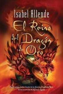 el reino del dragon de oro isabel allende paperback $