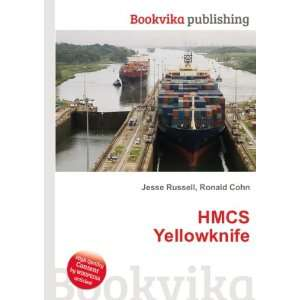HMCS Yellowknife Ronald Cohn Jesse Russell Books