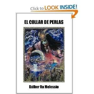 PERLAS (Spanish Edition) (9781463306632) Dálber Ra Melessio Books