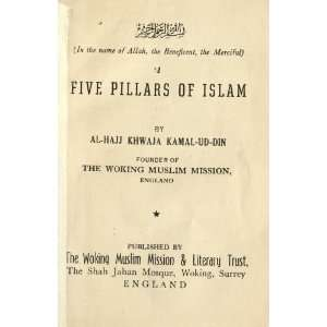 Five Pillars Of Islam: Khwaja KamaUDin: Books