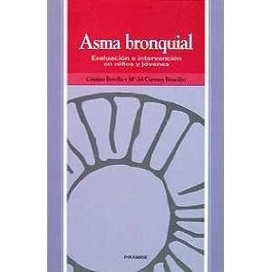 Asma bronquial. Evaluacion e intervencion en ninos y