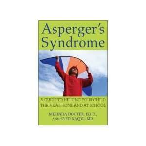Aspergers Syndrome: A Guide to Helping Your Child Thrive