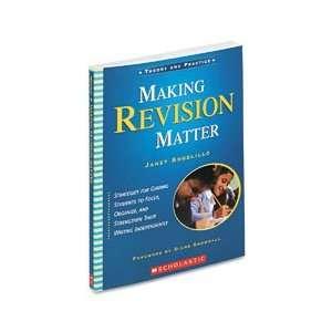 SCHOLASTIC Making Revision Matter Teacher`s Guide, Grade 3