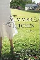 BARNES & NOBLE  The Summer Kitchen by Karen Weinreb, St. Martins