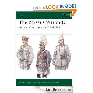 The Kaisers Warlords German Commanders of World War I (Elite
