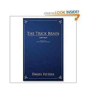 The Trick Brain ( the Second Book of a Trilogy ) ( Magic