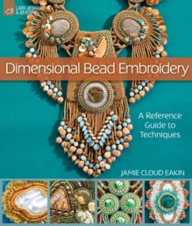 Diane Fitzgeralds Shaped Beadwork: Dimensional Jewelry with Peyote