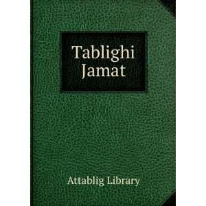 Tablighi Jamat: Attablig Library: Books