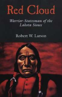 BARNES & NOBLE  Red Cloud Warrior Statesman of the Lakota Sioux by