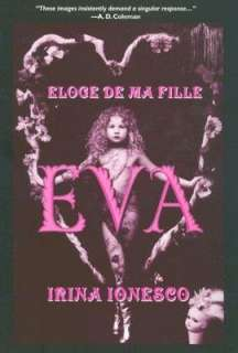 BARNES & NOBLE  Eva: Eloge de Ma Fille by Irina Ionesco, Alice Press