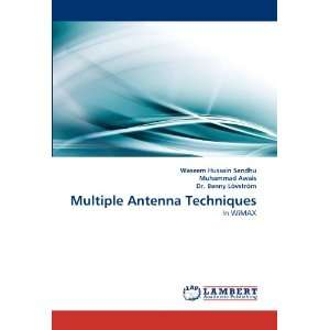 Multiple Antenna Techniques: In WiMAX (9783838365718