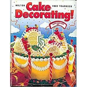 Wilton Cake Decorating 2008 Yearbook