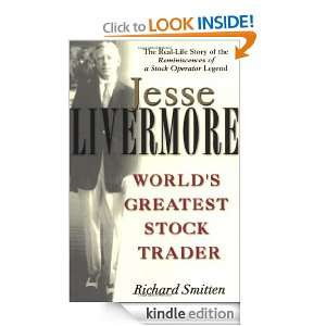 Jesse Livermore: Worlds Greatest Stock Trader: Richard Smitten