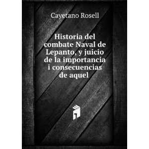 la Historia, en el concurso de 1853: Cayetano, 1816 1883 Rosell: Books