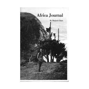 Africa Journal: Marjorie Charlie Chase: Books