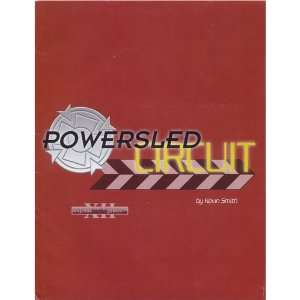 Powersled Circuit Kevin Smith, Daniel Kast, Eric Rennie Books