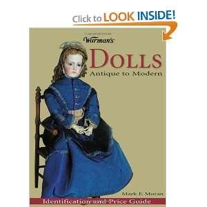 Warmans Dolls: Antique to Modern (0046081006548): Mark