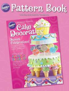 Wilton 2012 PATTERN BOOK Cake Decorating Designs Ideas