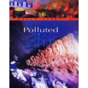Air (Green Alert) (Green Alert) (9781844216642) Clayton Trapp Books