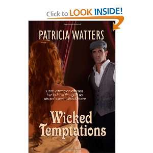Wicked Temptations: Lord Whittington caused her to have