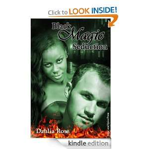 Black Magic Seduction: Dahlia Rose:  Kindle Store