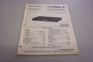FISHER FM 862/868/869/872 AM/FM STEREO TUNER SERVICE MANUAL H/C