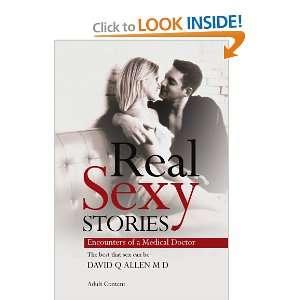 Real Sexy Stories (9781445258386): David Allen M.D.: Books