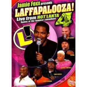 Jamie Foxx Presents Laffapalooza 4 Live from HotLanta Jamie Foxx