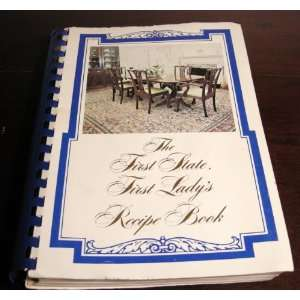 The First State, First Ladys Recipe Book Frances Allmond Books