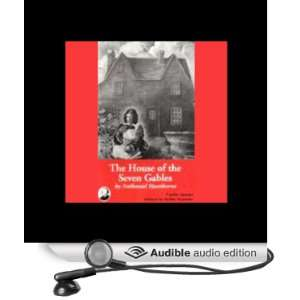 The House of Seven Gables (Audible Audio Edition
