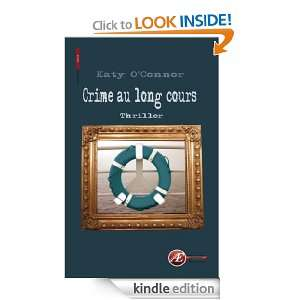 Crime au long cours (French Ediion) Kay OConnor