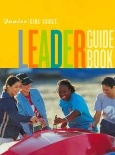 BARNES & NOBLE  Junior Girl Scout Leader Guide Book by Girl Scouts of