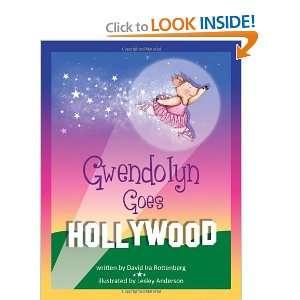 Gwendolyn Goes Hollywood [Hardcover] David Ira Rottenberg Books