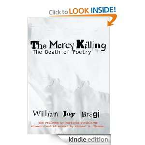 The Mercy Killing The Death of Poetry William Bragi
