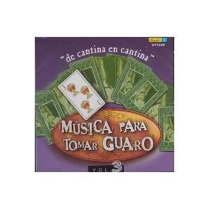Musica Para Tomar Guaro Vol.3: Music