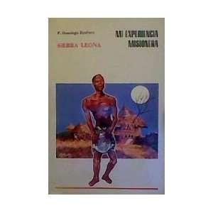 : Mi Experiencia Misionera (9788439801672): P. Domingo Jimenez: Books