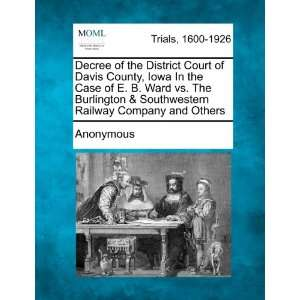 Decree of the District Court of Davis County, Iowa In the