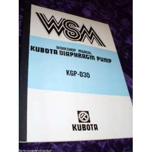 Kubota KGP D30 Diaphragm Pump OEM Service Manual: Kubota KGP D30