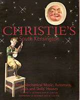 Christies Fine Toys, Mechanical Music, Automata, Dolls