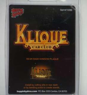 KLIQUE CAR CLUB REAR DASH WINDOW PLAQUE 1/24 LOWRIDER