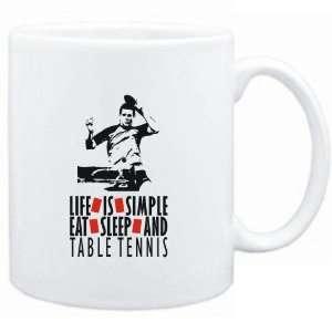 LIFE IS SIMPLE. EAT , SLEEP & Table Tennis  Sports
