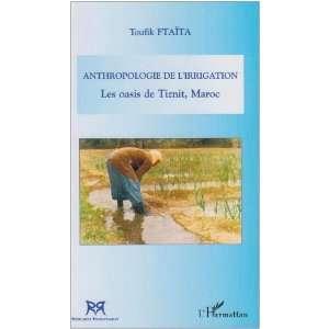 De Tiznit Maroc  French Edition   9782296015678   Ftaita Toufik  Books