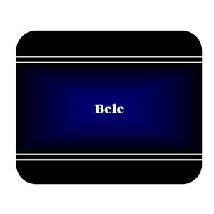 Personalized Name Gift   Bele Mouse Pad: Everything Else