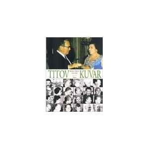 Titov kuvar (9788607016143) Branko Trbovic Books